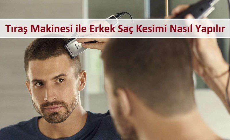 Tıraş Makinesi ile Erkek Saç Kesimi Nasıl Yapılır