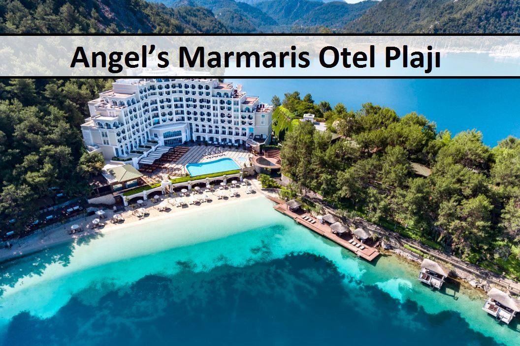 Angel's Marmaris Otel Plajı