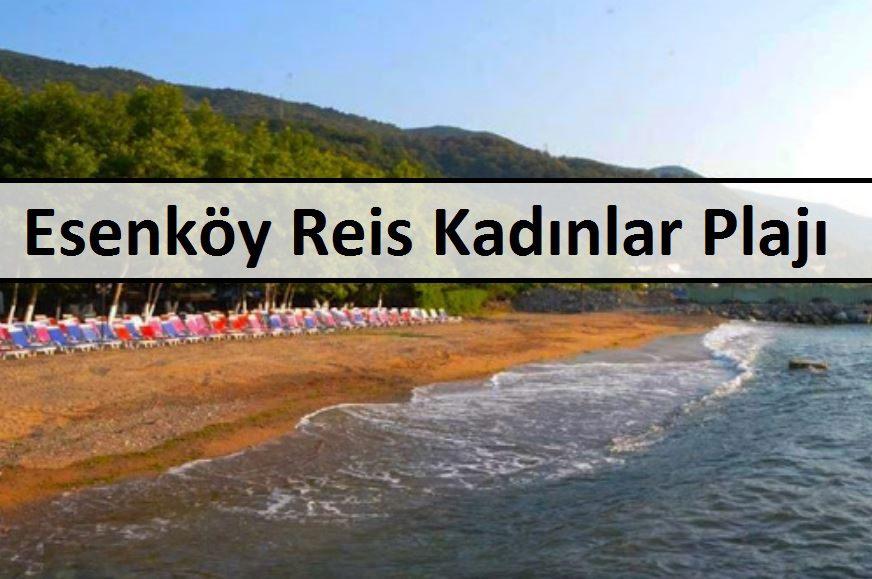 Esenköy Reis Kadınlar Plajı