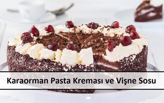 Karaorman Pasta Kreması ve Vişne Sosu
