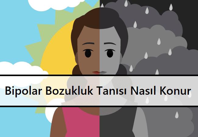 Bipolar Bozukluk Tanısı Nasıl Konur