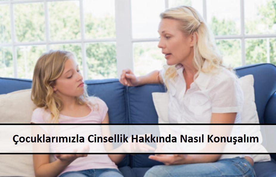 Çocuklarımızla Cinsellik Hakkında Nasıl Konuşalım