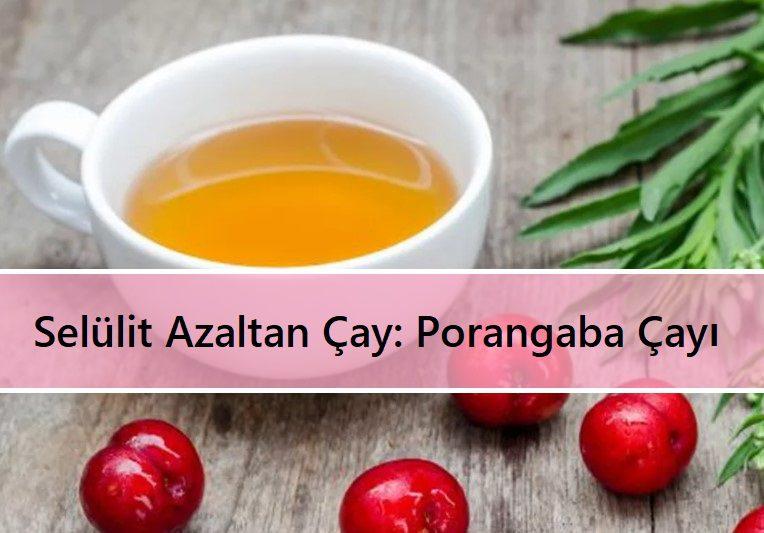 Selülit Azaltan Çay Porangaba Çayı