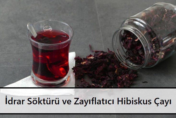 İdrar Söktürü ve Zayıflatıcı Hibiskus Çayı