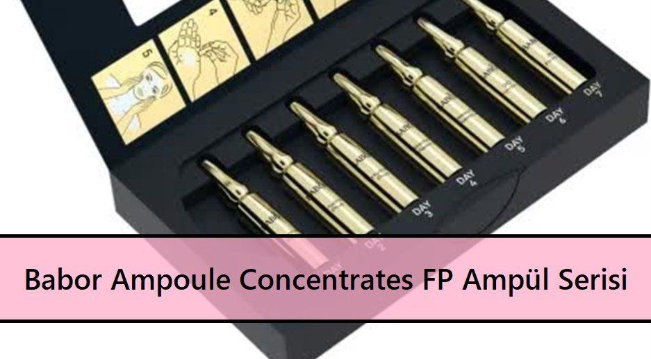 Ampoule Concentrates FP Ampül Serisi