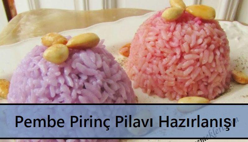 Pembe Pirinç Pilavı Hazırlanışı