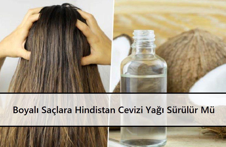 Boyalı Saçlara Hindistan Cevizi Yağı Sürülür Mü