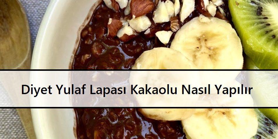 Diyet Yulaf Lapası Kakaolu Nasıl Yapılır