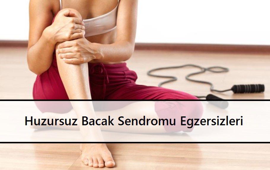 Huzursuz Bacak Sendromu Egzersizleri