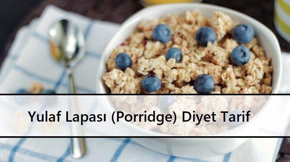 Yulaf Lapası (Porridge) Diyet Tarif