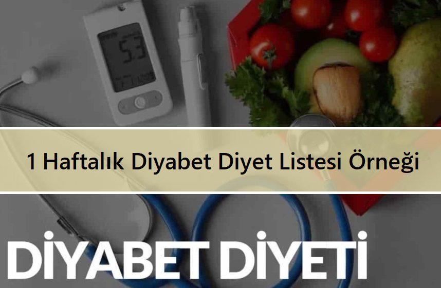 1 Haftalık Diyabet Diyet Listesi Örneği