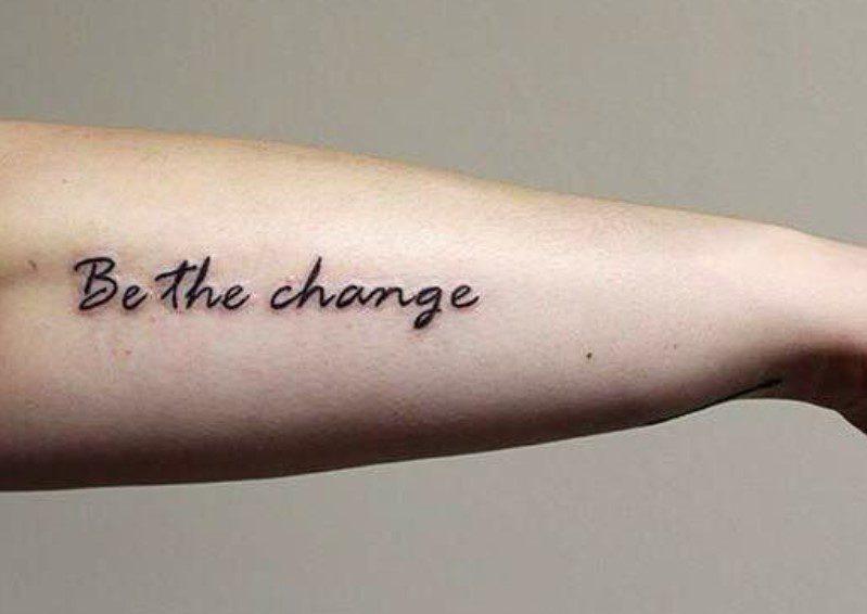 be the change dövme