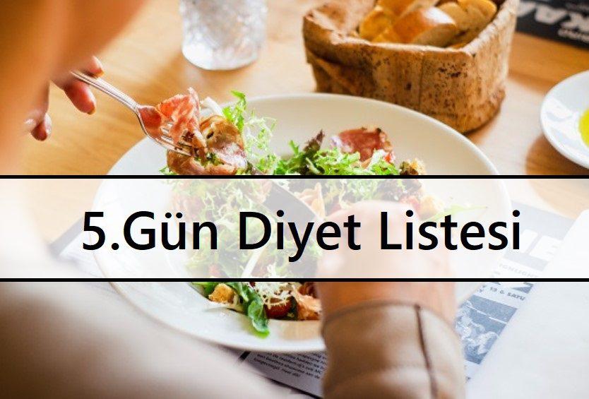 5.Gün Diyet Listesi